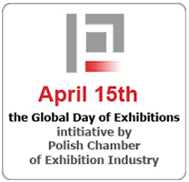 April 15th the Global Day of Exhibitions - initiative by Polish Chamber of Exhibition Industry